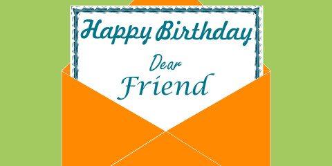 Happy Birthday Dear Friend Greeting 2