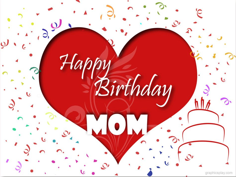 Happy Birthday Mom Greeting With Love GraphicsPlay – Happy Birthday Mom Greetings